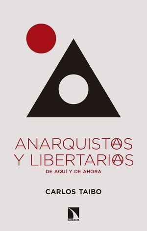 ANARQUISTAS Y LIBERTARIAS DE AQUI Y DE AHORA
