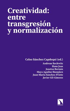 CREATIVIDAD: ENTRE TRANSGRESION Y NORMALIZACION