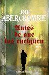 ANTES DE QUE LOS CUELGUEN. LA PRIMERA LEY 2