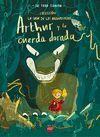 ARTHUR Y LA CUERDA DORADA (LA SAGA BROWNSTONE 1)