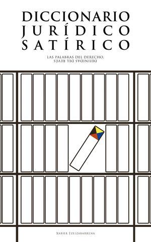 DICCIONARIO JURIDICO SATIRICO