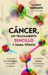 CANCER, UN TRATAMIENTO SENCILLO Y NADA TOXICO