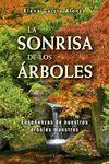 LA SONRISA DE LOS ARBOLES