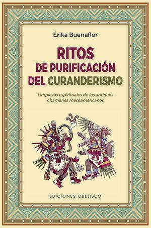 RITOS DE PURIFICACIÓN DEL CURANDERISMO