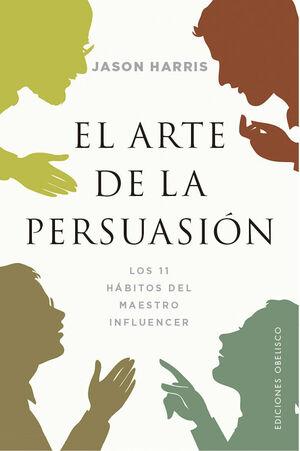 EL ARTE DE LA PERSUASION