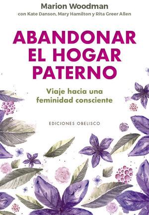 ABANDONAR EL HOGAR PATERNO
