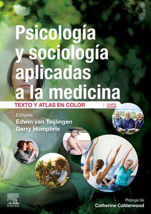 PSICOLOGIA Y SOCIOLOGIA APLICADAS A LA MEDICINA 4ª ED.