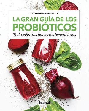 GRAN GUIA DE LOS PROBIOTICOS