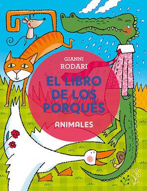 LIBRO DE LOS PORQUES-ANIMALES