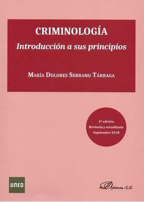 CRIMINOLOGÍA. INTRODUCCIÓN A SUS PRINCIPIOS. 2ª ED.