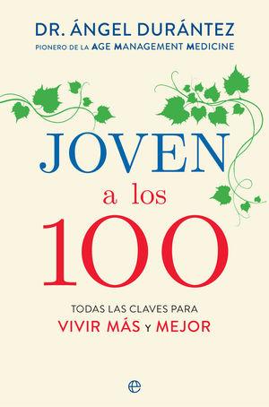 JOVEN A LOS 100