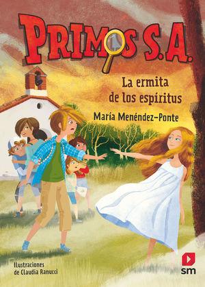 LA ERMITA DE LOS ESPÍRITUS (PRIMOS S.A 3)