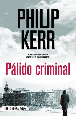 PÁLIDO CRIMINAL. BERLÍN NOIR 2