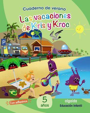 LA VACACIONES DE KRIS Y KROC 5 AÑOS
