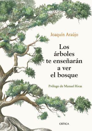 LOS ÁRBOLES TE ENSEÑARÁN A VER EL BOSQUE