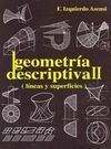 GEOMETRIA DESCRIPTIVA II. LINEAS Y SUPERFICIES