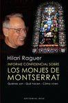 LOS MONJES DE MONTSERRAT. INFORME CONFIDENCIAL