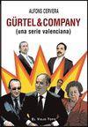 GURTEL & COMPANY (UNA SERIE VALENCIANA)