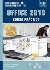 OFFICE 2010. CURSO PRACTICO