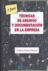 TECNICAS DE ARCHIVO Y DOCUMENTACION EN LA EMPRESA 5ª ED.