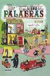 EL GRAN LIBRO DE LAS PALABRAS. ESPAÑOL / INGLES