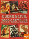 LA GUERRA CIVIL EN 2000 CARTELES. VOL. 1