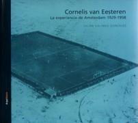 CORNELIS VAN EESTEREN: LA EXPERIENCIA DE AMSTERDAM 1929-1958