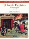 EL FRENTE DECISIVO. ( EL TERCER FRENTE ) TOMO II