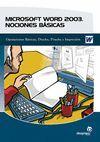 MICROSOFT WORD 2003 NOCIONES BASICAS