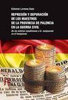 REPRESION Y DEPURACION DE LOS MAESTROS DE LA PROVINCIA DE PALENCIA EN LA GUERRA CIVIL