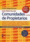GUIA PRACTICA DE COMUNIDADES DE PROPIETARIOS 13ª ED. ADAPTADO A LA REFORMA DE JUNIO 2013