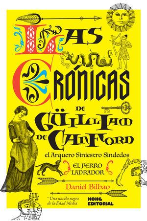 LAS CRONICAS DE GUILLIAM DE CANFORD