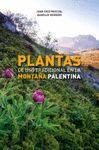 PLANTAS DE USO TRADICIONAL EN LA MONTAÑA PALENTINA