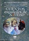 CUENTOS ESPAÑOLES DE NAVIDAD DE VALLE INCLÁN A AYALA