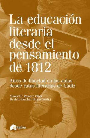 LA EDUCACIÓN LITERARIA DESDE EL PENSAMIENTO DE 1812