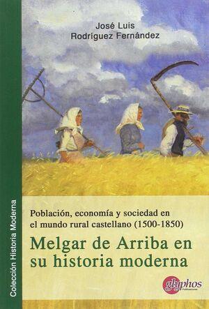 POBLACIÓN, ECONOMÍA Y SOCIEDAD EN EL MUNDO RURAL CASTELLANO (1500-1850).