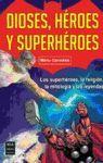 DIOSES HEROES Y SUPERHEROES