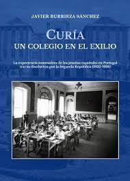 CURIA, UN COLEGIO EN EL EXILIO