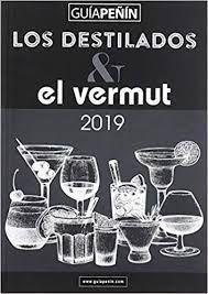 GUIA PEÑIN DESTILADOS Y EL VERMUT 2019