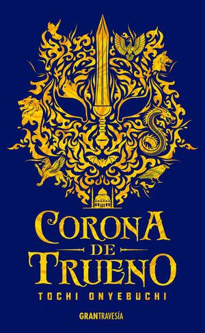 * CORONA DE TRUENO