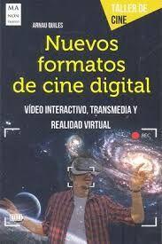 NUEVOS FORMATOS DE CINE DIGITAL