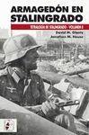 ARMAGEDÓN EN STALINGRADO. TRETALOGIA DE STALINGRADO VOL. 2