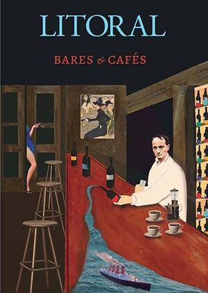 REVISTA LITORAL 271 : BARES & CAFÉS