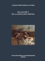 DEL HACHIS Y DE LA ALIENACION MENTAL