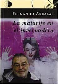 LA MATARIFE EN EL INVERNADERO