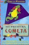 MI PRIMERA COMETA. SERIE PAPEL. CREA CON PATRONES