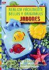 REALIZA FACILMENTE BELLOS Y ORIGINALES JABONES