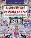 EL ARCA DE NOE EN PUNTO DE CRUZ ( CREA CON PATRONES )