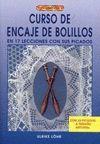 CURSO ENCAJE DE BOLILLOS EN 17 LECCIONES CON SUS PICADOS. ( EL LIBRO D