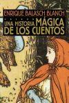 UNA HISTORIA MAGICA DE LOS CUENTOS